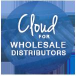 Cloud for wholesale distributors